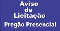 AVISO: Pregão Presencial 004-2019