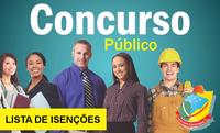 CONCURSO PÚBLICO - LISTA DE ISENÇÕES
